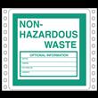 "Non-Hazardous Waste Label<br />Tyvek® w/perm adhesive<br />6"" x 6"", pinfeed, 1,000/Bx"