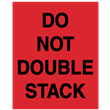 "Do Not Double Stack<br />Labels, 3"" x 4.125"", Paper, 500/roll"