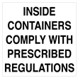 "Inside Containers Comply<br />With Prescribed Regulations<br />Label, 4"" x 4"", 500/roll"